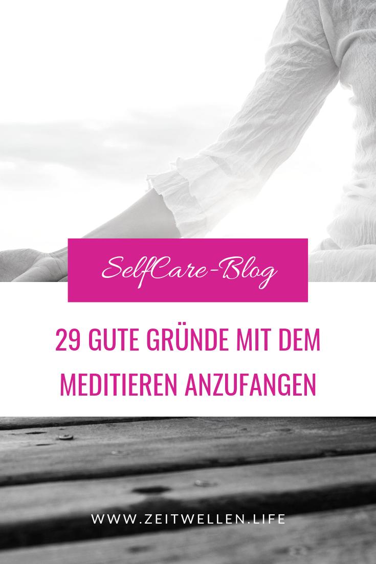 29 gute Gründe um mit dem Meditieren anzufangen